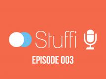 StuffiCast épisode 003