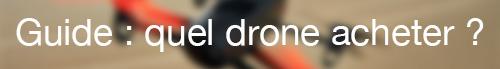 Guide d'achat des drones