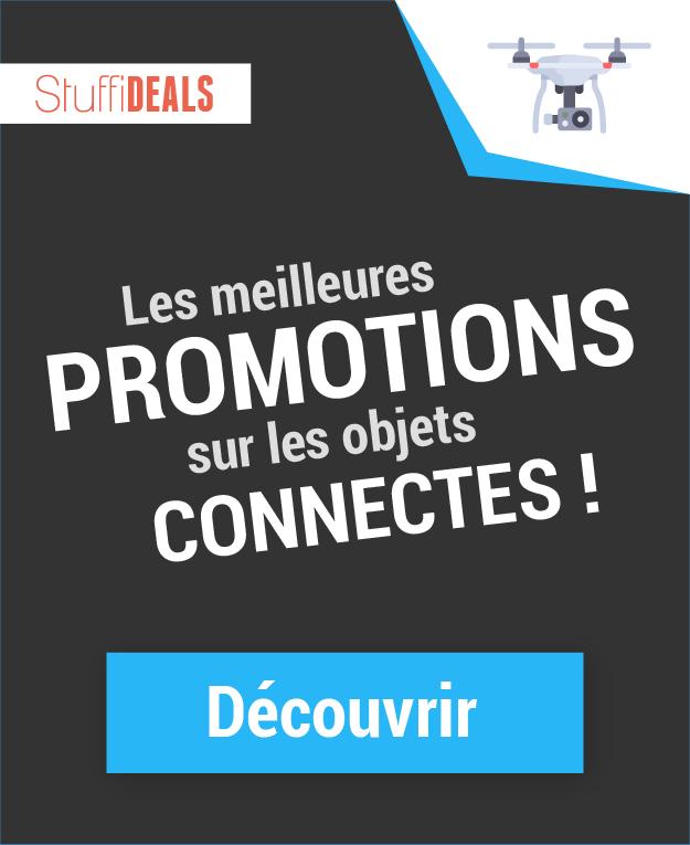 Promotions objets connectés et drones